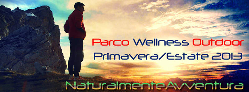 Parco Wellness Outdoor Primavera/Estate 2013